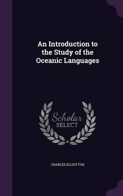 An Introduction to the Study of the Oceanic Languages