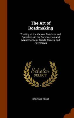 The Art of Roadmaking