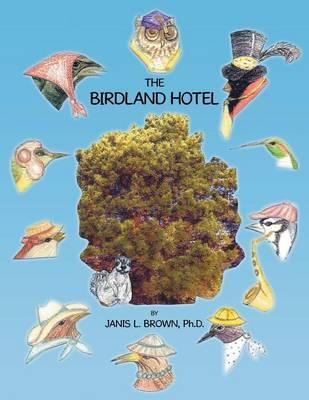 The Birdland Hotel