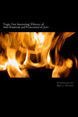 Tragic but Interesting History of Anti-semitism and Persecution of Jews
