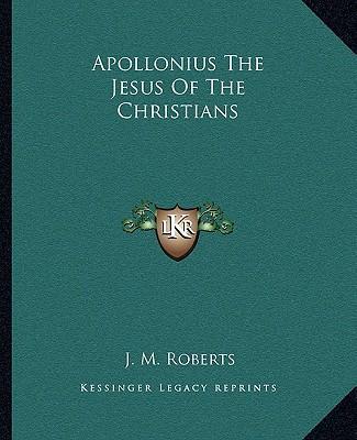Apollonius the Jesus of the Christians