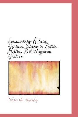 Commentatio De Iuris Gentium Studio in Patria Nostra, Post Hugonem Grotium