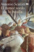 El rumor sordo de la batalla/ The muffled sound of the battle