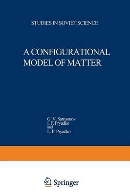 A Configurational Model of Matter