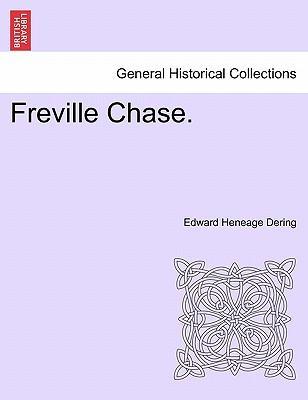 Freville Chase. Vol. I.