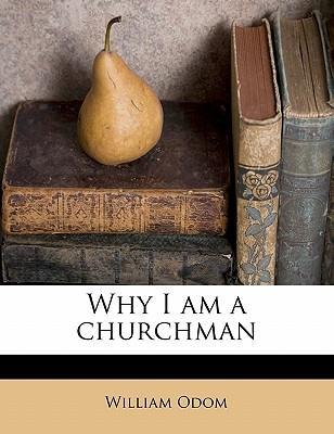 Why I Am a Churchman