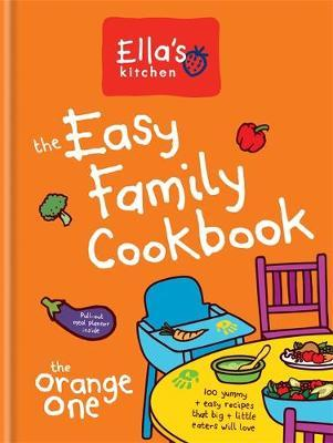 Ella's Kitchen The Easy Family Cookbook