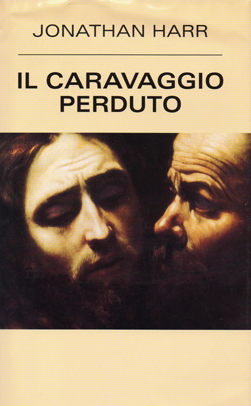 Il Caravaggio perdut...