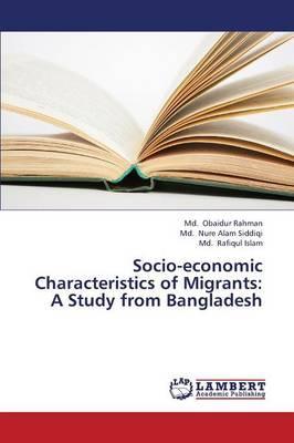 Socio-economic Characteristics of Migrants