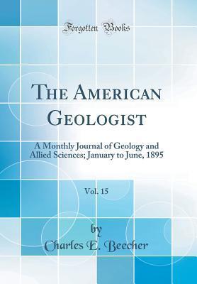 The American Geologist, Vol. 15