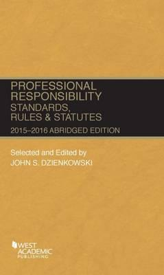 Professional Responsibility, Standards, Rules and Statutes