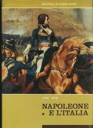 Napoleone e l'Italia - Vol. 1