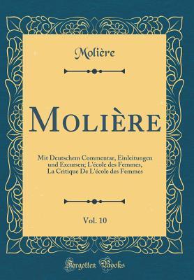 Molière, Vol. 10