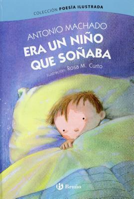 Era un niño que soñaba / Once a Little Boy Was Dreaming