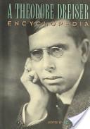 A A Theodore Dreiser Encyclopedia