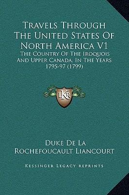 Travels Through the United States of North America V1