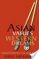 Asian Values, Western Dreams