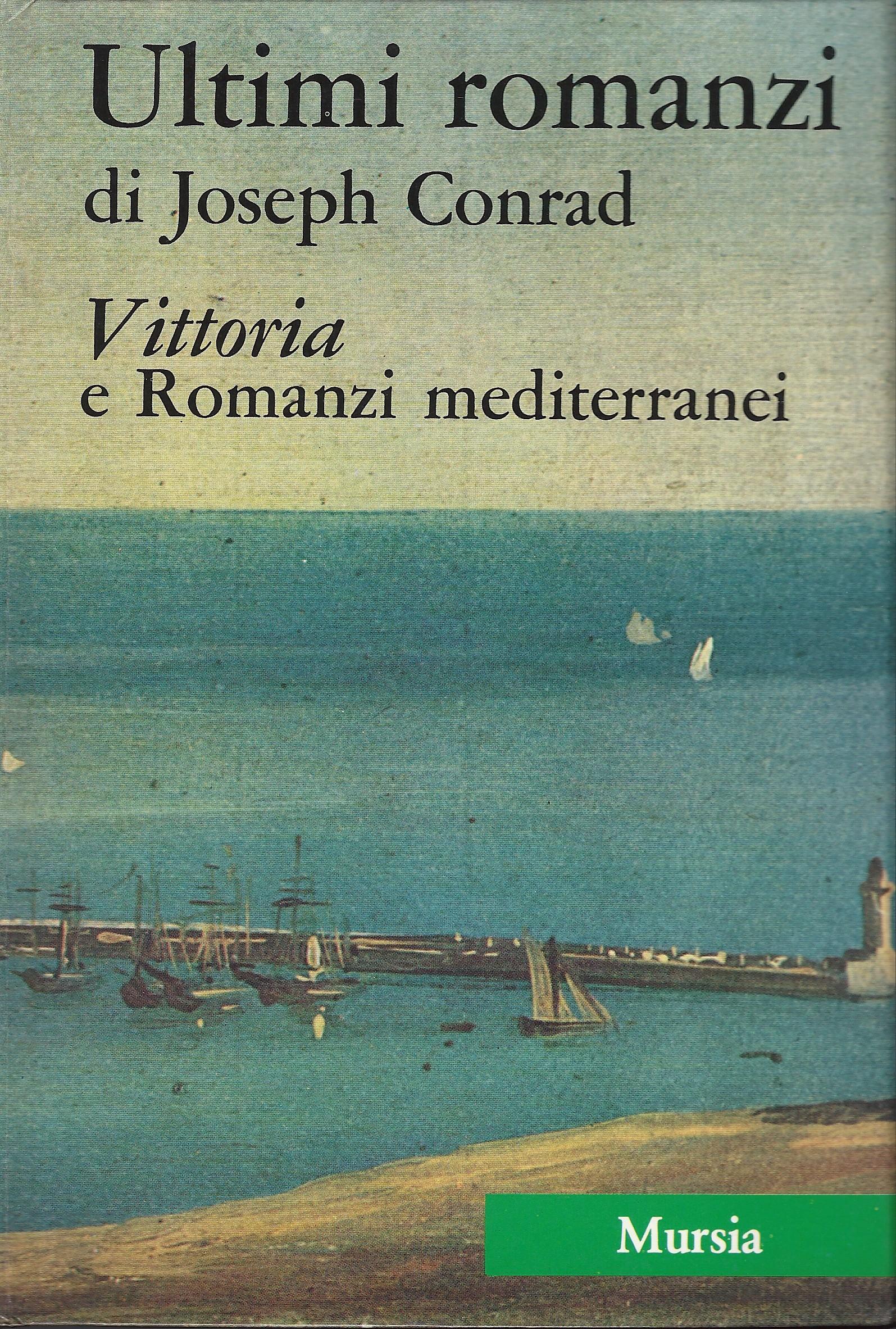 Tutte le opere narrative di Joseph Conrad 4