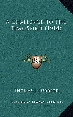 A Challenge to the Time-Spirit (1914)