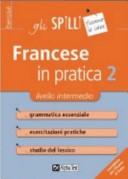 Francese in pratica....
