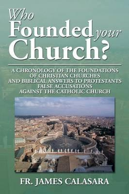 Who Founded Your Church?