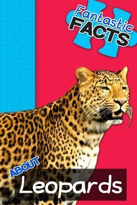 Fantastic Facts About Leopards