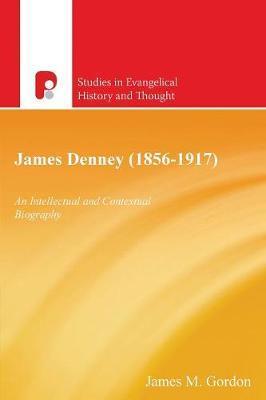 James Denney 1856-1917