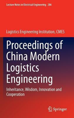 Proceedings of China Modern Logistics Engineering
