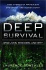 Deep Survival: Who Lives, Who Dies and Why