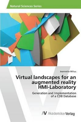 Virtual landscapes for an augmented reality HMI-Laboratory