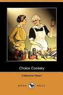 Choice Cookery (Dodo Press)