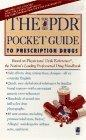 The PDR POCKET GUIDE TO PRESCRIPTION DRUGS SECOND EDITION