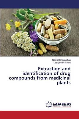Extraction and identification of drug compounds from medicinal plants