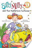Scholastic Reader Level 1: Silly Milly and the Mysterious Suitcase