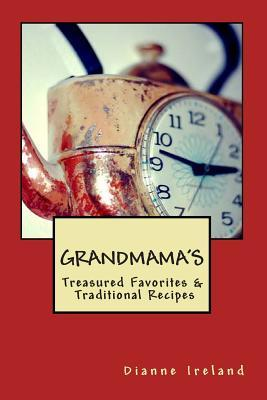 Grandmama's Treasured Favorites & Traditional Recipes