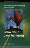 Grow Your Own Achiever