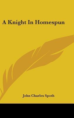 A Knight In Homespun