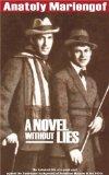 A novel without lies