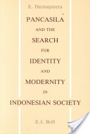 Pancasila and the Search for Identity and Modernity in Indonesian Society
