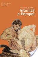 Intimità a Pompei