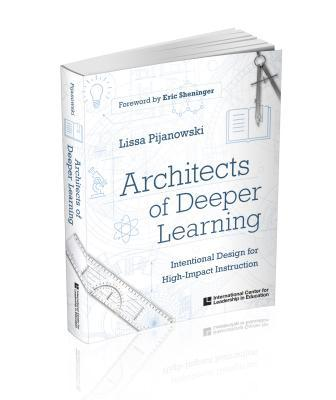 Architects of Deeper Learning
