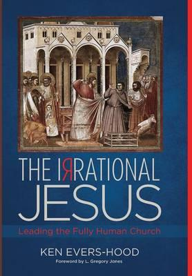 The Irrational Jesus