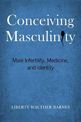 Conceiving Masculinity
