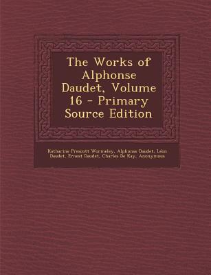 Works of Alphonse Daudet, Volume 16