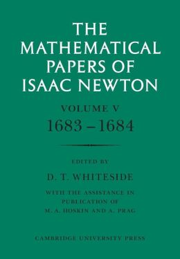 The Mathematical Papers of Isaac Newton, Vol. 5