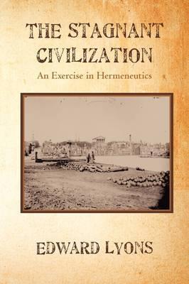 The Stagnant Civilization