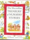 The Macmillan Treasury of Nursery Stories