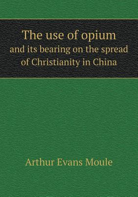 The Use of Opium and...