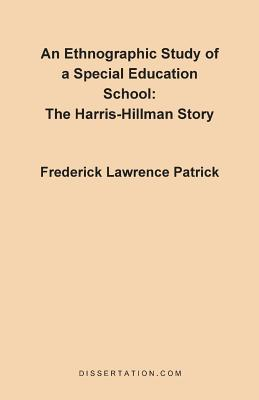 An Ethnographic Study of a Special Education School