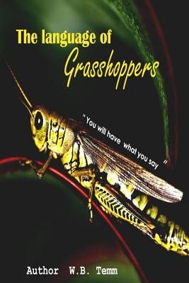 The Language of Grasshoppers